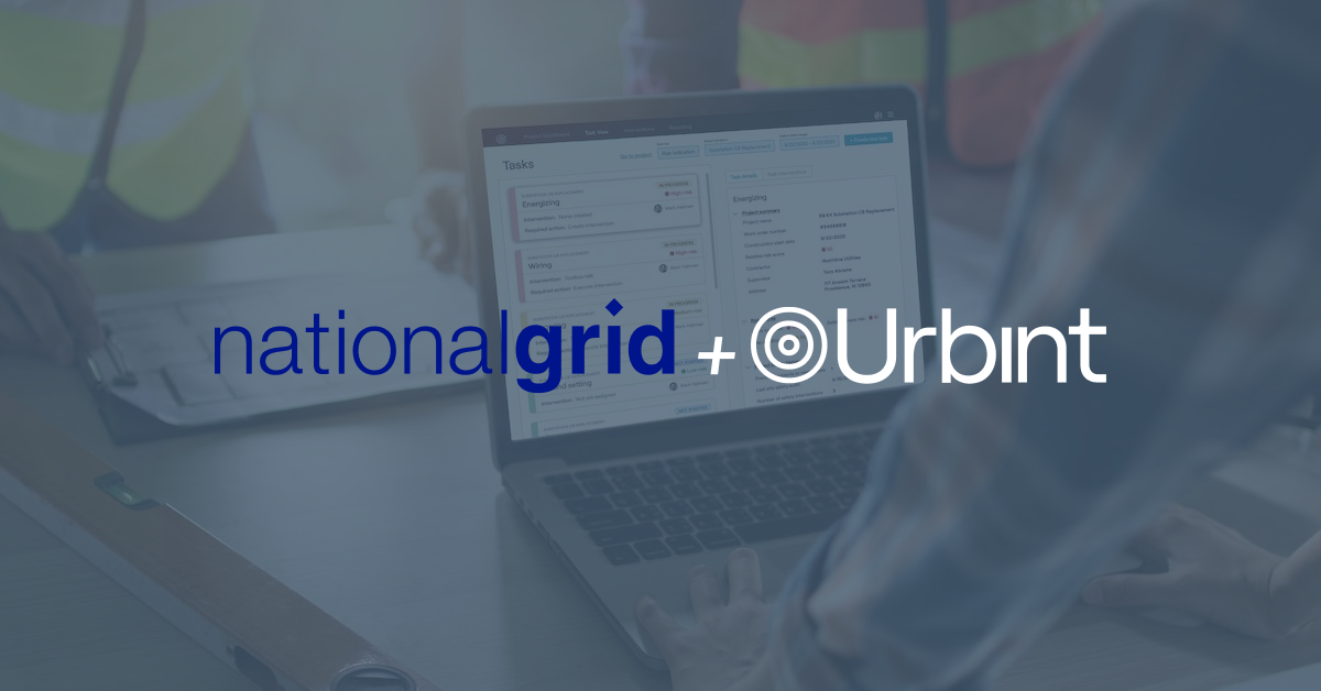 Urbint and National Grid Work Towards Preventing Serious Injuries or Fatalities to Utility Workers in the Field