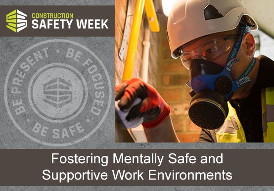 fostering mentally safe and supportive work environments construction industry institute